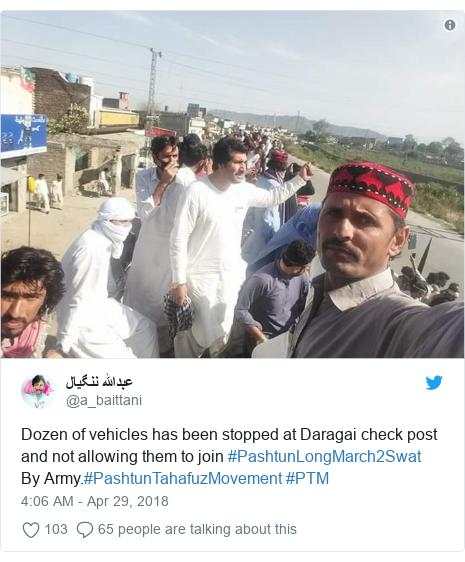 د @a_baittani په مټ ټویټر  تبصره : Dozen of vehicles has been stopped at Daragai check post and not allowing them to join #PashtunLongMarch2Swat By Army.#PashtunTahafuzMovement #PTM