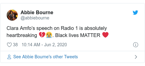 Twitter post by @abbiebourne: Clara Amfo's speech on Radio 1 is absolutely heartbreaking 💔😭. Black lives MATTER ❤️
