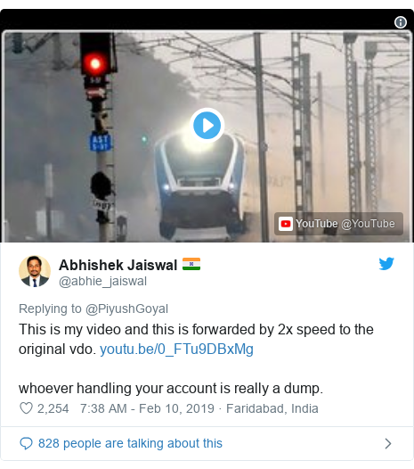 Twitter post by @abhie_jaiswal: This is my video and this is forwarded by 2x speed to the original vdo. whoever handling your account is really a dump.