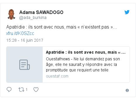 Twitter publication par @ada_burkina: Apatridie   ils sont avec nous, mais « n'existent pas »…