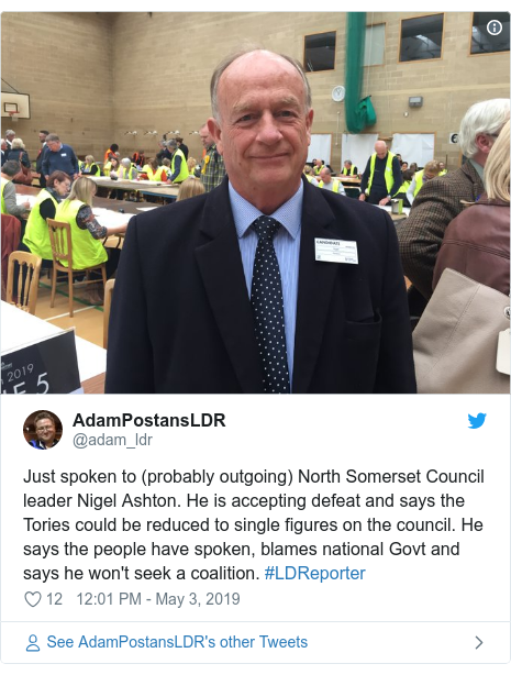 Twitter post by @adam_ldr: Just spoken to (probably outgoing) North Somerset Council leader Nigel Ashton. He is accepting defeat and says the Tories could be reduced to single figures on the council. He says the people have spoken, blames national Govt and says he won't seek a coalition. #LDReporter