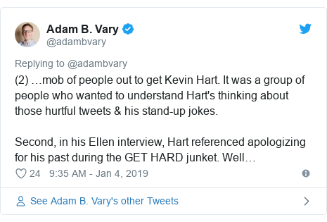 Twitter post by @adambvary: (2) …mob of people out to get Kevin Hart. It was a group of people who wanted to understand Hart's thinking about those hurtful tweets & his stand-up jokes.Second, in his Ellen interview, Hart referenced apologizing for his past during the GET HARD junket. Well…
