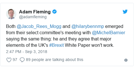 Twitter post by @adamfleming: Both @Jacob_Rees_Mogg and @hilarybennmp emerged from their select committee's meeting with @MichelBarnier saying the same thing  he and they agree that major elements of the UK's #Brexit White Paper won't work.