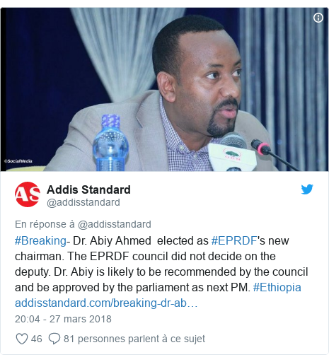 Twitter publication par @addisstandard: #Breaking- Dr. Abiy Ahmed  elected as #EPRDF's new chairman. The EPRDF council did not decide on the deputy. Dr. Abiy is likely to be recommended by the council and be approved by the parliament as next PM. #Ethiopia