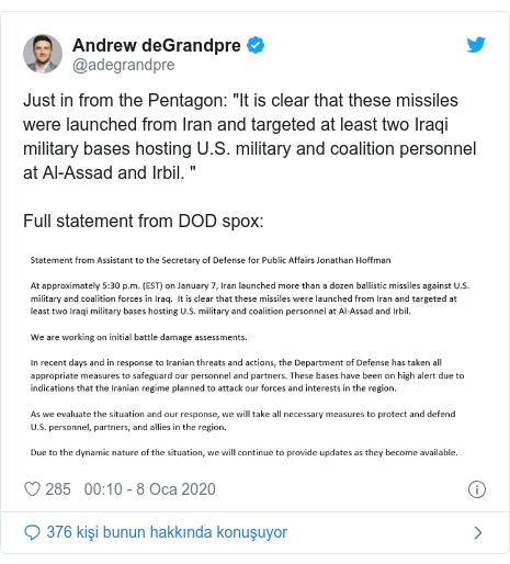 """@adegrandpre tarafından yapılan Twitter paylaşımı: Just in from the Pentagon  """"It is clear that these missiles were launched from Iran and targeted at least two Iraqi military bases hosting U.S. military and coalition personnel at Al-Assad and Irbil. """"Full statement from DOD spox"""
