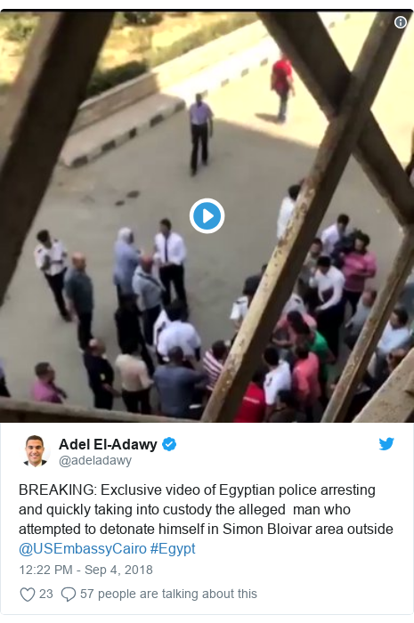 Twitter post by @adeladawy: BREAKING  Exclusive video of Egyptian police arresting and quickly taking into custody the alleged  man who attempted to detonate himself in Simon Bloivar area outside @USEmbassyCairo #Egypt