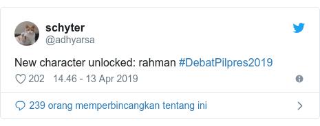 Twitter pesan oleh @adhyarsa: New character unlocked  rahman #DebatPilpres2019