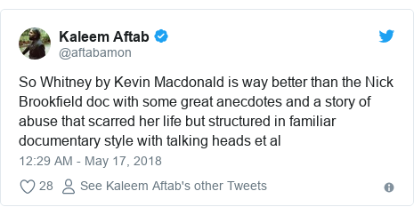 Twitter post by @aftabamon: So Whitney by Kevin Macdonald is way better than the Nick Brookfield doc with some great anecdotes and a story of abuse that scarred her life but structured in familiar documentary style with talking heads et al