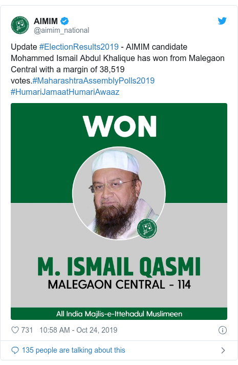 Twitter post by @aimim_national: Update #ElectionResults2019 - AIMIM candidate Mohammed Ismail Abdul Khalique has won from Malegaon Central with a margin of 38,519 votes.#MaharashtraAssemblyPolls2019 #HumariJamaatHumariAwaaz