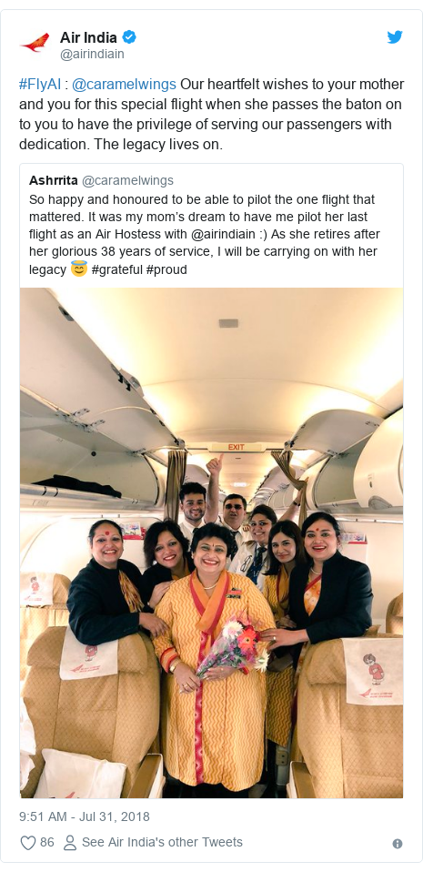 Twitter post by @airindiain: #FlyAI   @caramelwings Our heartfelt wishes to your mother and you for this special flight when she passes the baton on to you to have the privilege of serving our passengers with dedication. The legacy lives on.