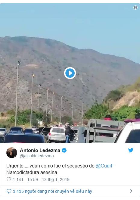 Twitter bởi @alcaldeledezma: Urgente.....vean como fue el secuestro de @GuaiF Narcodictadura asesina