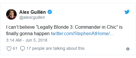 """Twitter post by @alexcguillen: I can't believe """"Legally Blonde 3  Commander in Chic"""" is finally gonna happen"""