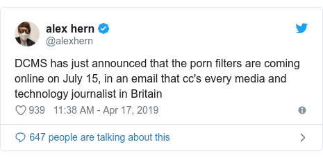 Twitter post by @alexhern: DCMS has just announced that the porn filters are coming online on July 15, in an email that cc's every media and technology journalist in Britain