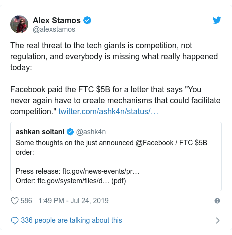 """Twitter post by @alexstamos: The real threat to the tech giants is competition, not regulation, and everybody is missing what really happened today Facebook paid the FTC $5B for a letter that says """"You never again have to create mechanisms that could facilitate competition."""""""