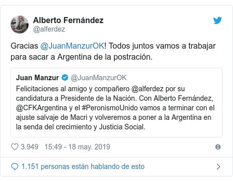 Publicación de Twitter por @alferdez: Gracias @JuanManzurOK! Todos juntos vamos a trabajar para sacar a Argentina de la postración.