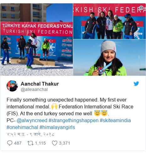 Twitter post by @alleaanchal: Finally something unexpected happened. My first ever international medal.🙌 Federation International Ski Race (FIS). At the end turkey served me well 😇😇.PC- @alwyncreed #strangethingshappen #skiteamindia #onehimachal #himalayangirls