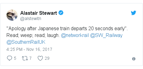 "Twitter post by @alstewitn: ""Apology after Japanese train departs 20 seconds early"".Read; weep; read; laugh. @networkrail @SW_Railway @SouthernRailUK"
