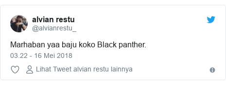 Twitter pesan oleh @alvianrestu_: Marhaban yaa baju koko Black panther.