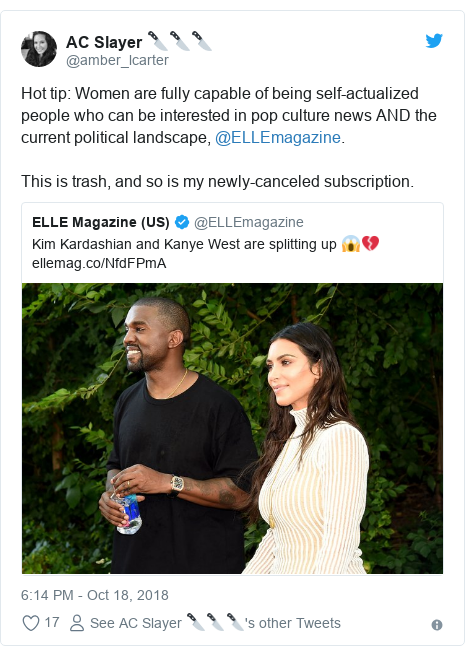 Twitter post by @amber_lcarter: Hot tip  Women are fully capable of being self-actualized people who can be interested in pop culture news AND the current political landscape, @ELLEmagazine. This is trash, and so is my newly-canceled subscription.