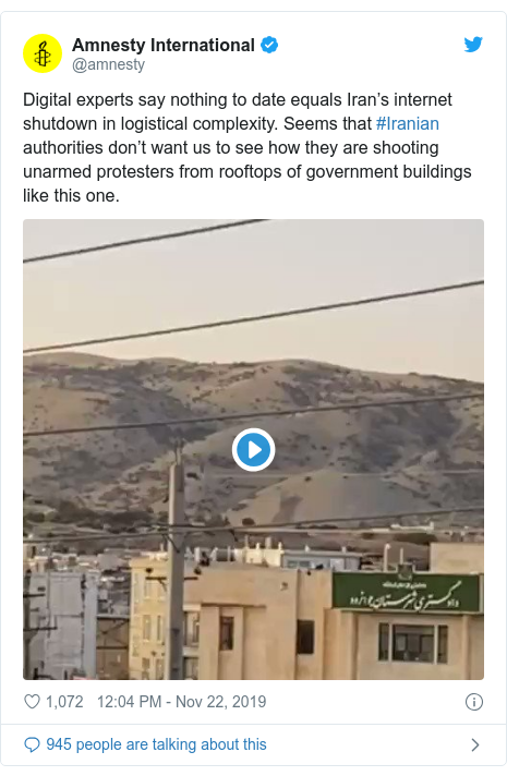 Twitter post by @amnesty: Digital experts say nothing to date equals Iran's internet shutdown in logistical complexity. Seems that #Iranian authorities don't want us to see how they are shooting unarmed protesters from rooftops of government buildings like this one.