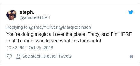 Twitter post by @amoreSTEPH: You're doing magic all over the place, Tracy, and I'm HERE for it! I cannot wait to see what this turns into!