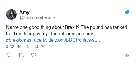 Twitter post by @amylouisehendry: Name one good thing about Brexit? The pound has tanked, but I get to repay my student loans in euros. #brexitxmastruce