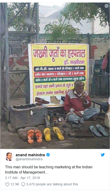 Twitter post by @anandmahindra: This man should be teaching marketing at the Indian Institute of Management...