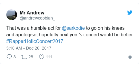 Twitter post by @andrewcobblah_: That was a humble act for @sarkodie to go on his knees and apologise, hopefully next year's concert would be better #RapperHolicConcert2017