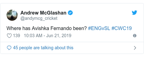 Twitter හි @andymcg_cricket කළ පළකිරීම: Where has Avishka Fernando been? #ENGvSL #CWC19