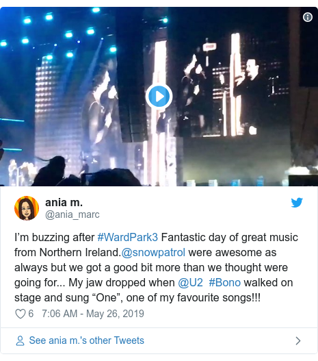 "Twitter post by @ania_marc: I'm buzzing after #WardPark3 Fantastic day of great music from Northern Ireland.@snowpatrol were awesome as always but we got a good bit more than we thought were going for... My jaw dropped when @U2  #Bono walked on stage and sung ""One"", one of my favourite songs!!!"