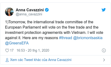 Twitter bởi @anna_cavazzini: 1)Tomorrow, the international trade committee of the European Parliament will vote on the free trade and the investment protection agreements with Vietnam. I will vote against it. Here are my reasons #thread @bricmontsaskia @GreensEFA