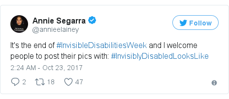 Twitter post by @annieelainey: It's the end of #InvisibleDisabilitiesWeek and I welcome people to post their pics with   #InvisiblyDisabledLooksLike