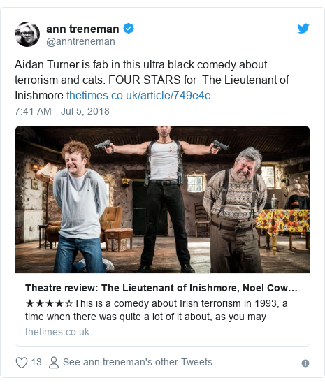 Twitter post by @anntreneman: Aidan Turner is fab in this ultra black comedy about terrorism and cats  FOUR STARS for  The Lieutenant of Inishmore