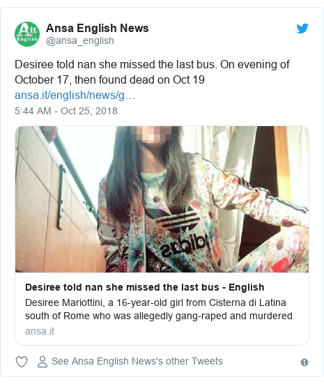 Twitter post by @ansa_english: Desiree told nan she missed the last bus. On evening of October 17, then found dead on Oct 19