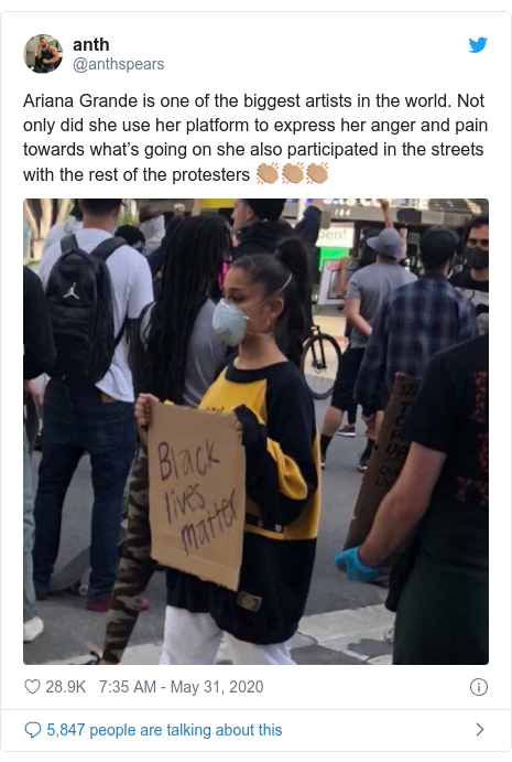 Twitter post by @anthspears: Ariana Grande is one of the biggest artists in the world. Not only did she use her platform to express her anger and pain towards what's going on she also participated in the streets with the rest of the protesters 👏🏽👏🏽👏🏽