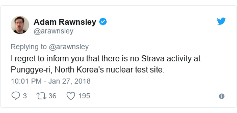 Twitter post by @arawnsley: I regret to inform you that there is no Strava activity at Punggye-ri, North Korea's nuclear test site.