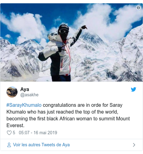 Twitter publication par @asakhe: #SarayKhumalo congratulations are in orde for Saray Khumalo who has just reached the top of the world, becoming the first black African woman to summit Mount Everest.