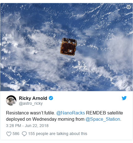 Twitter post by @astro_ricky: Resistance wasn't futile. @NanoRacks REMDEB satellite deployed on Wednesday morning from @Space_Station.