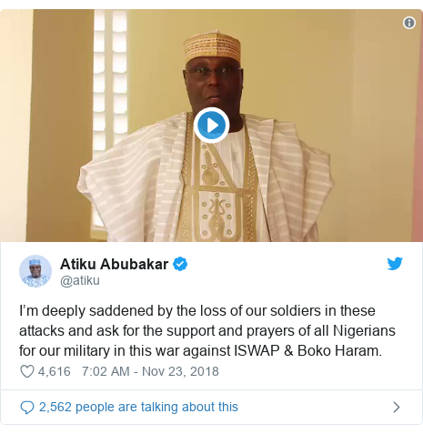 Twitter post by @atiku: I'm deeply saddened by the loss of our soldiers in these attacks and ask for the support and prayers of all Nigerians for our military in this war against ISWAP & Boko Haram.