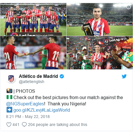 Twitter post by @atletienglish: 📸 | PHOTOS🇳🇬 Check out the best pictures from our match against the @NGSuperEagles!  Thank you Nigeria!➡ #LaLigaWorld