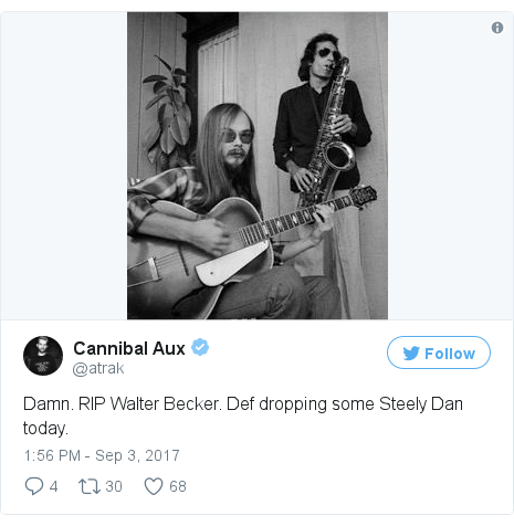 Twitter post by @atrak: Damn. RIP Walter Becker. Def dropping some Steely Dan today. pic.twitter.com/wKho7GcGJf