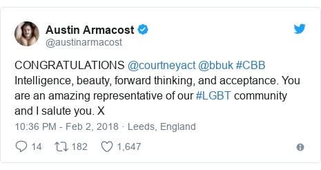Twitter post by @austinarmacost: CONGRATULATIONS @courtneyact @bbuk #CBB Intelligence, beauty, forward thinking, and acceptance. You are an amazing representative of our #LGBT community and I salute you. X