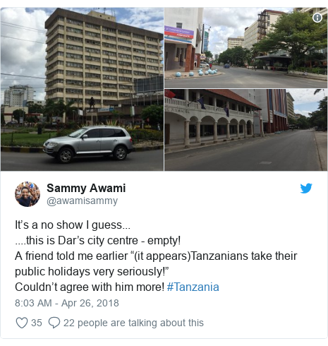"""Twitter post by @awamisammy: It's a no show I guess... ....this is Dar's city centre - empty!A friend told me earlier """"(it appears)Tanzanians take their public holidays very seriously!"""" Couldn't agree with him more! #Tanzania"""