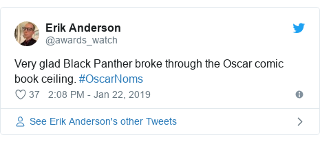 Twitter post by @awards_watch: Very glad Black Panther broke through the Oscar comic book ceiling. #OscarNoms