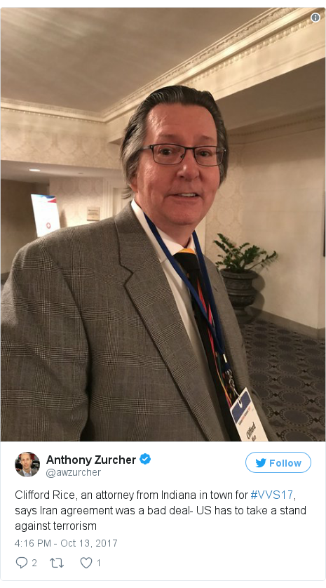 Twitter post by @awzurcher: Clifford Rice, an attorney from Indiana in town for #VVS17, says Iran agreement was a bad deal- US has to take a stand against terrorism