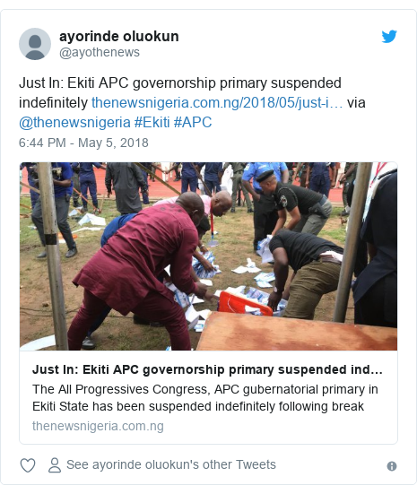Twitter post by @ayothenews: Just In  Ekiti APC governorship primary suspended indefinitely  via @thenewsnigeria #Ekiti #APC