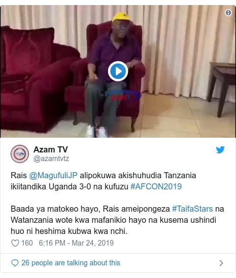 Ujumbe wa Twitter wa @azamtvtz: Rais @MagufuliJP alipokuwa akishuhudia Tanzania ikiitandika Uganda 3-0 na kufuzu #AFCON2019 Baada ya matokeo hayo, Rais ameipongeza #TaifaStars na Watanzania wote kwa mafanikio hayo na kusema ushindi huo ni heshima kubwa kwa nchi.