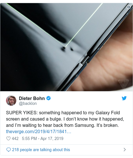 Twitter post by @backlon: SUPER YIKES  something happened to my Galaxy Fold screen and caused a bulge. I don't know how it happened, and I'm waiting to hear back from Samsung. It's broken.