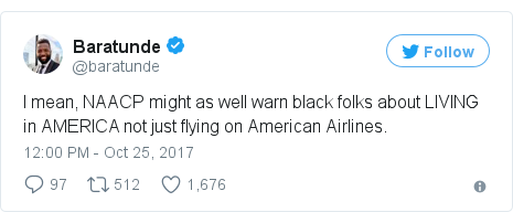 Twitter post by @baratunde: I mean, NAACP might as well warn black folks about LIVING in AMERICA not just flying on American Airlines.