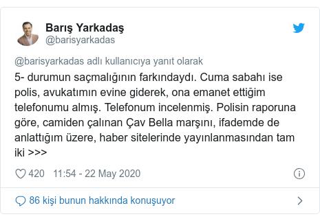 @barisyarkadas tarafından yapılan Twitter paylaşımı: 5- durumun saçmalığının farkındaydı. Cuma sabahı ise polis, avukatımın evine giderek, ona emanet ettiğim telefonumu almış. Telefonum incelenmiş. Polisin raporuna göre, camiden çalınan Çav Bella marşını, ifademde de anlattığım üzere, haber sitelerinde yayınlanmasından tam iki >>>